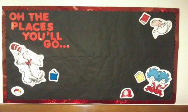 Oh the Places You'll Go ... Bulletin Board